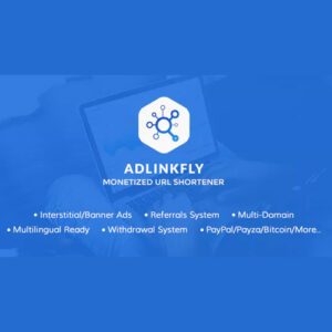 AdLinkFly ? Monetized URL Shortener