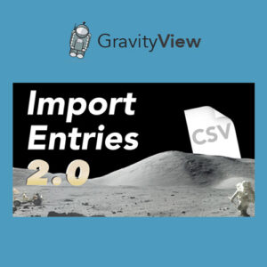 GravityView ? Gravity Forms Import Entries